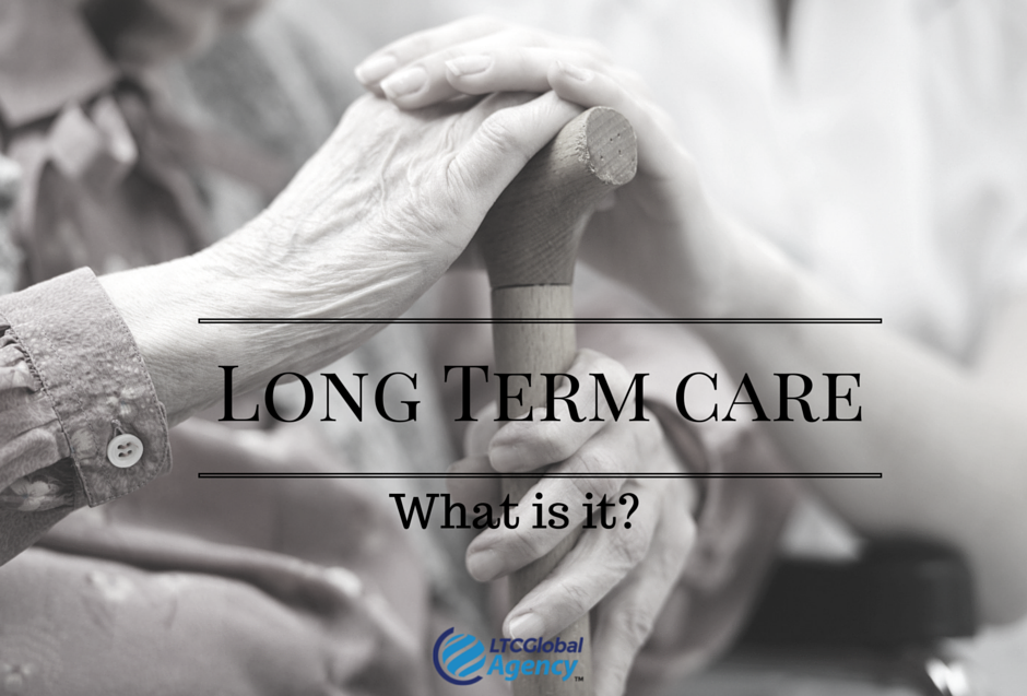 What is long term care