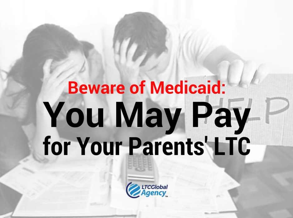 Medicaid you will pay for long term care parents